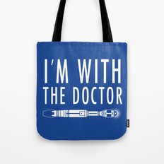 I'm with The Doctor Tote Bag