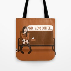 and I LOVE Coffee... / Gilmore Girls Quote Tote Bag