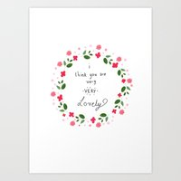 I Think You Are Lovely  Art Print