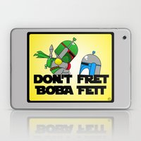 Don't Fret Boba Fett Laptop & iPad Skin