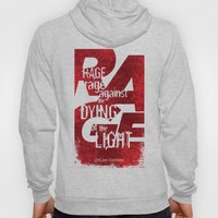 Rage Against The Dying O… Hoody
