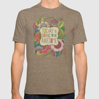 Today is going to be awesome Mens Fitted Tee Tri-Coffee SMALL