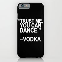 Trust Me, You Can Dance. iPhone 6 Slim Case