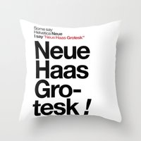 Helvetica Neue / Neue Ha… Throw Pillow