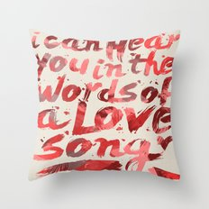 words of a love song Throw Pillow