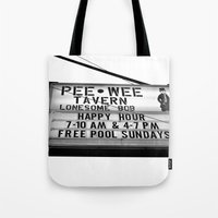 Pee Wee Tavern Sign Tote Bag