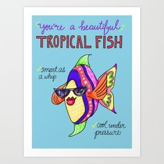 Leslie Knope Compliments: Tropical Fish  Art Print