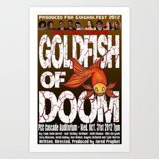 Goldfish of Doom - Poster 2 Art Print
