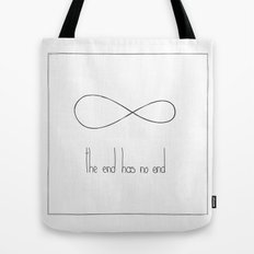 The end has no end Tote Bag