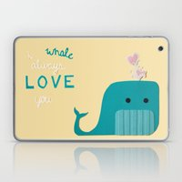 I Whale Always Love You Laptop & iPad Skin