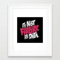 It's Not Failure, It's D… Framed Art Print