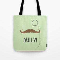 Bully Tote Bag