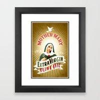 Mother Mary Extra Virgin… Framed Art Print