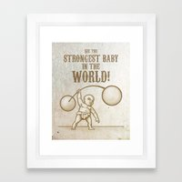 Strongest Baby in the World! Framed Art Print