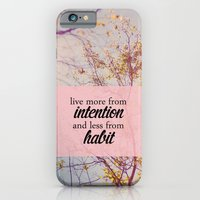 live from intention. iPhone 6 Slim Case