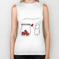 I'm Saving Up All My Love For You! Biker Tank