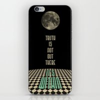 Truth Is Not Out There..… iPhone & iPod Skin