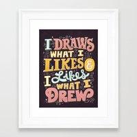 Draw What I Likes Framed Art Print