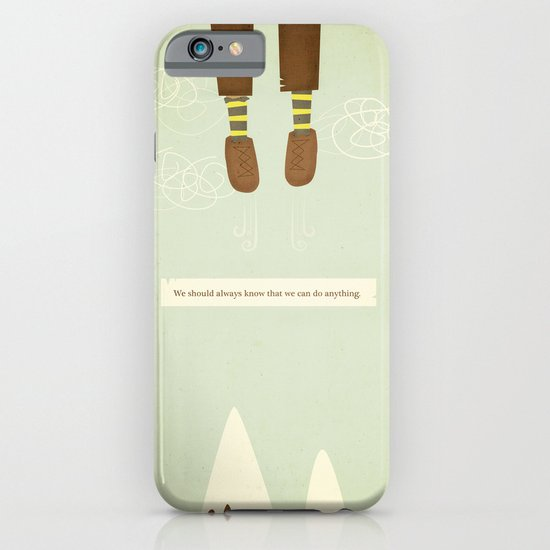 we should always know that we can do anything.  iPhone & iPod Case