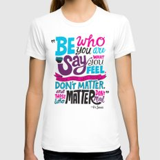 Be Who You Are... Womens Fitted Tee White SMALL