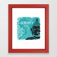 Serenity Now Framed Art Print