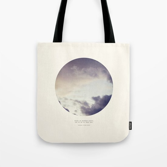 There Is Another World Tote Bag
