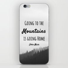 Going to the Mountains is going Home iPhone & iPod Skin