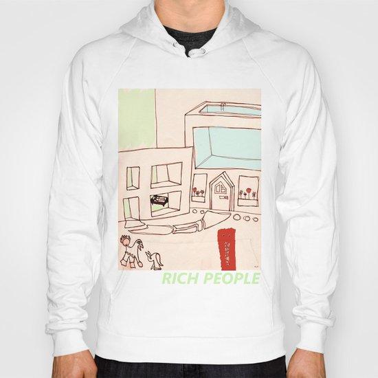 Rich People Hoody