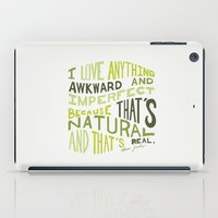 I Love Anything Awkward and Imperfect Because That's Natural and That's Real - Marc Jacobs iPad Case