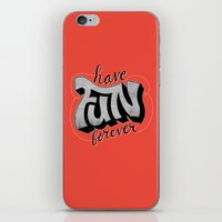 Have Fun Forever iPhone & iPod Skin