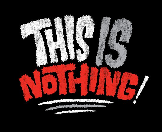 This is Nothing! Art Print