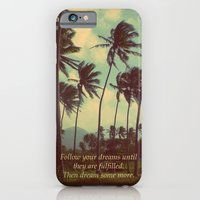 iPhone & iPod Case featuring Follow Your Dreams by Deepti Munshaw