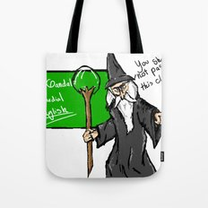 Gandalf the teacher Tote Bag