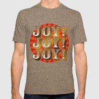 Joy! Joy! Joy! Mens Fitted Tee Tri-Coffee SMALL