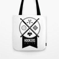 Hookers Unite Tote Bag