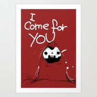 I Come For You Art Print