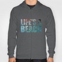 LIFE'S A BEACH Hoody