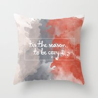 Tis the season to be cozy! Throw Pillow