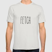 Fetch - Quote From The M… Mens Fitted Tee Silver SMALL