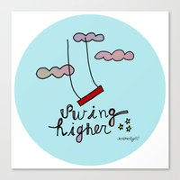Swing HIGHER  Canvas Print