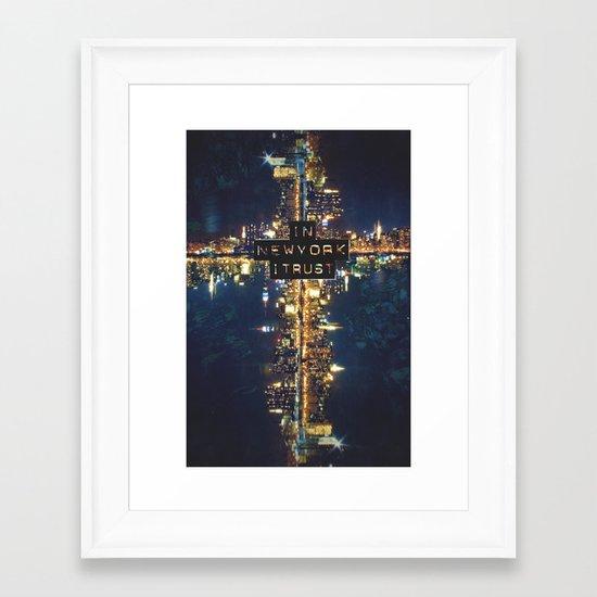 In New York I Trust Framed Art Print