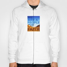 WE ARE A PEOPLE OF FAITH (Hebrews 11) Hoody
