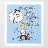 The Tiger In My Brain Art Print