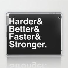 Harder, Better, Faster, Stronger. (Daft Punk) Laptop & iPad Skin