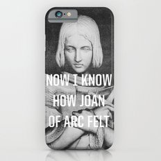 Joan Of Arc iPhone 6 Slim Case