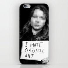 I Hate Classical Art iPhone & iPod Skin