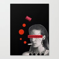 Fashion is not real life Canvas Print