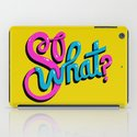 So What? iPad Case