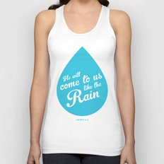 He Will Come To Us Like The Rain Unisex Tank Top
