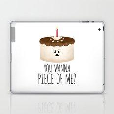 You Wanna Piece Of Me? Laptop & iPad Skin